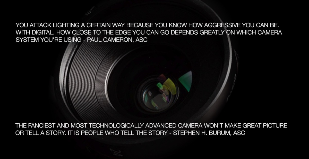 Cinematography: Selecting Your Digital Camera (and All That Matters More Than That)